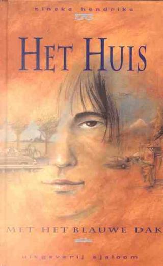 Tineke Hendriks - Het huis met het blauwe dak